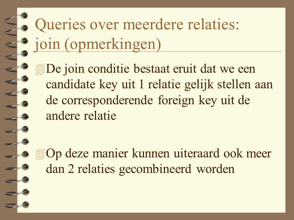 Queries over meerdere relaties: join (opmerkingen)