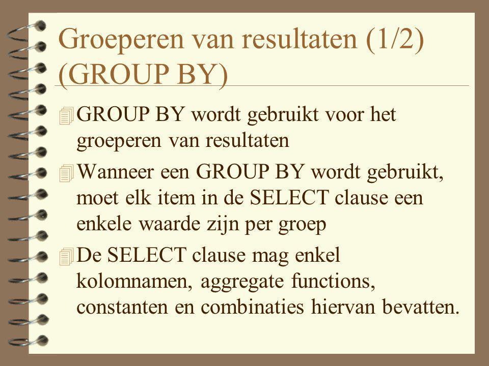 Groeperen van resultaten (1/2) (GROUP BY)