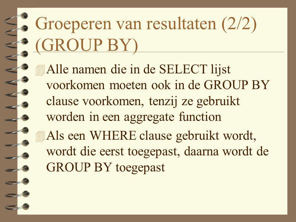 Groeperen van resultaten (2/2) (GROUP BY)