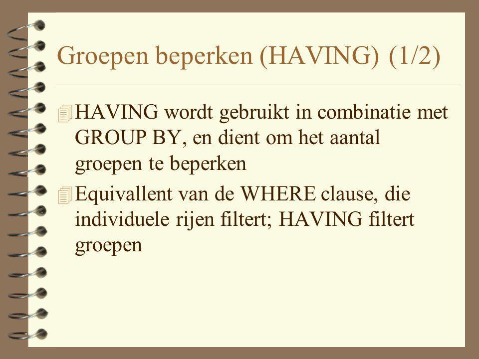 Groepen beperken (HAVING) (1/2)