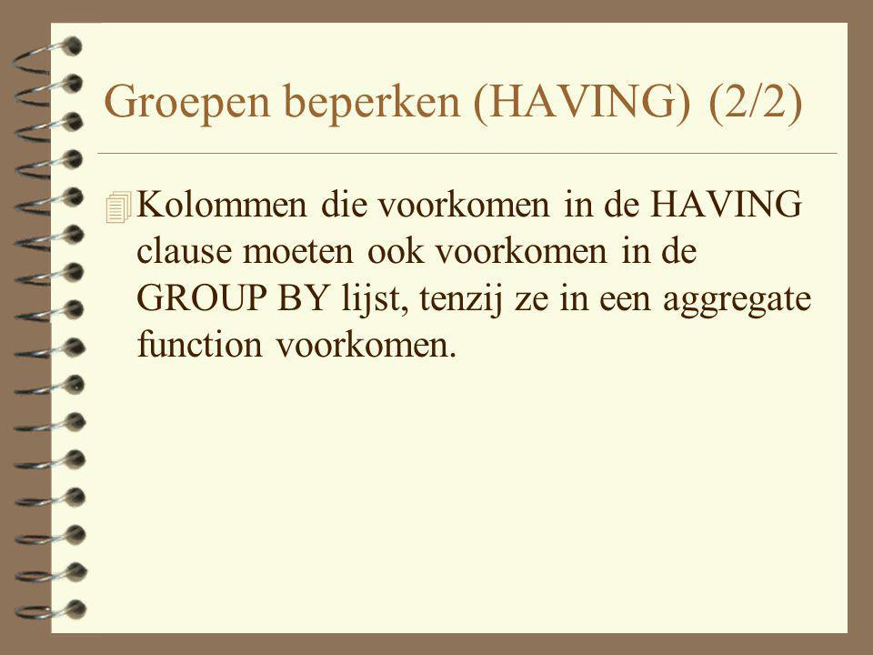 Groepen beperken (HAVING) (2/2)