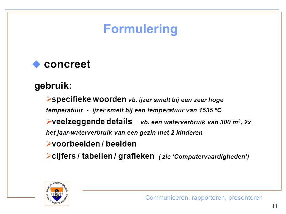Formulering concreet gebruik: