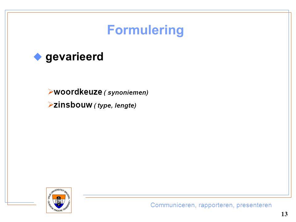 Formulering gevarieerd woordkeuze ( synoniemen)