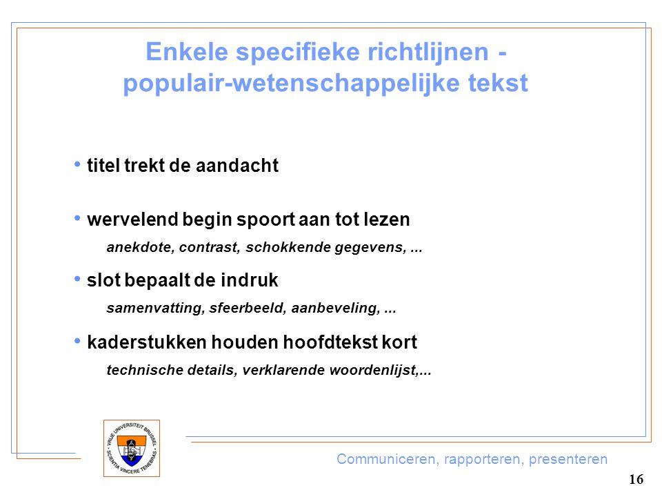 Enkele specifieke richtlijnen - populair-wetenschappelijke tekst