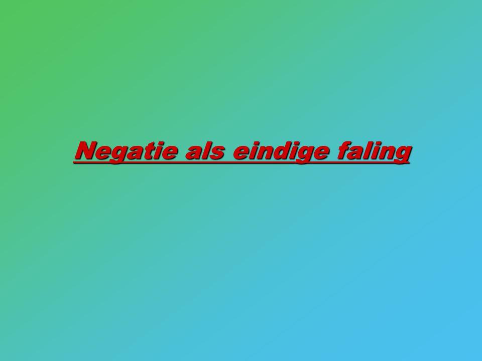 Negatie als eindige faling