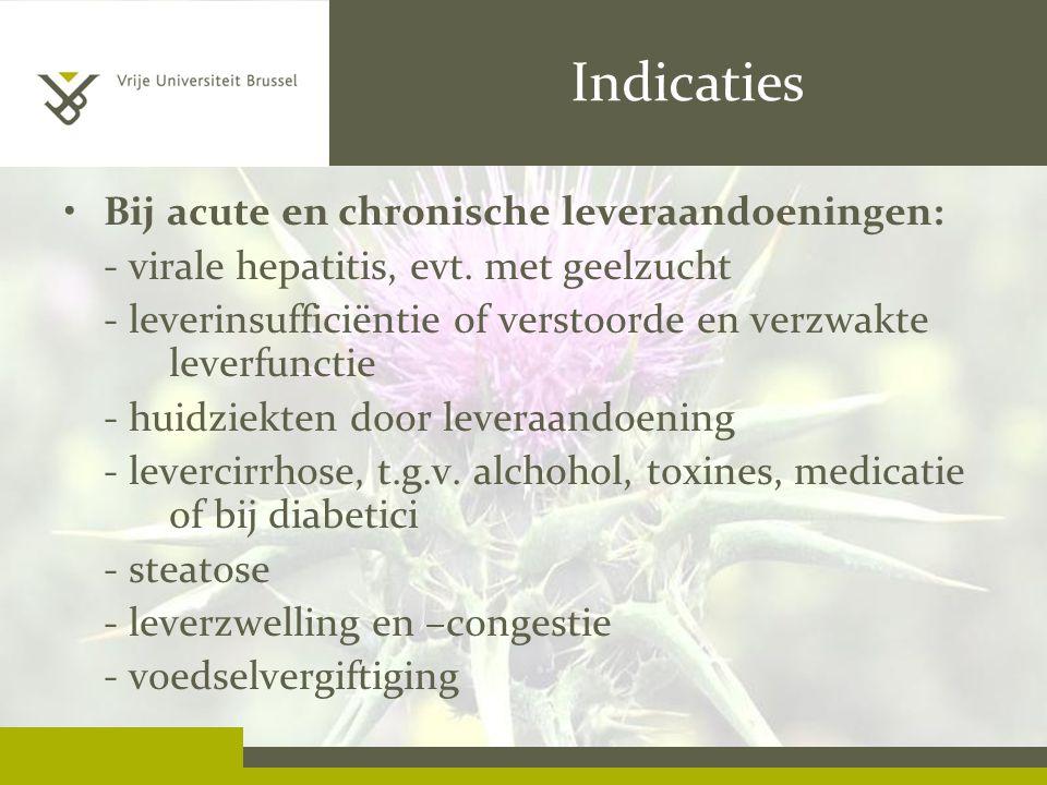 Indicaties Bij acute en chronische leveraandoeningen: