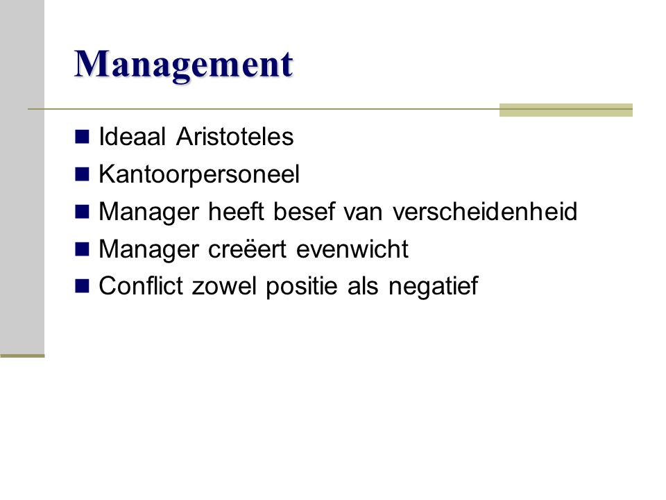 Management Ideaal Aristoteles Kantoorpersoneel