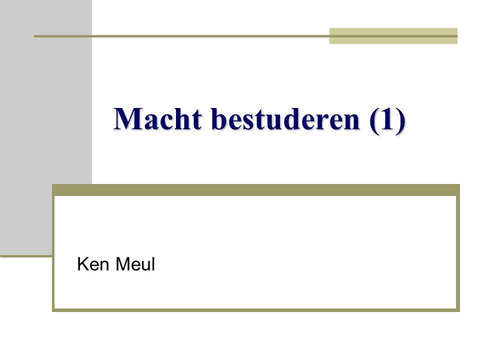 Macht bestuderen (1) Ken Meul