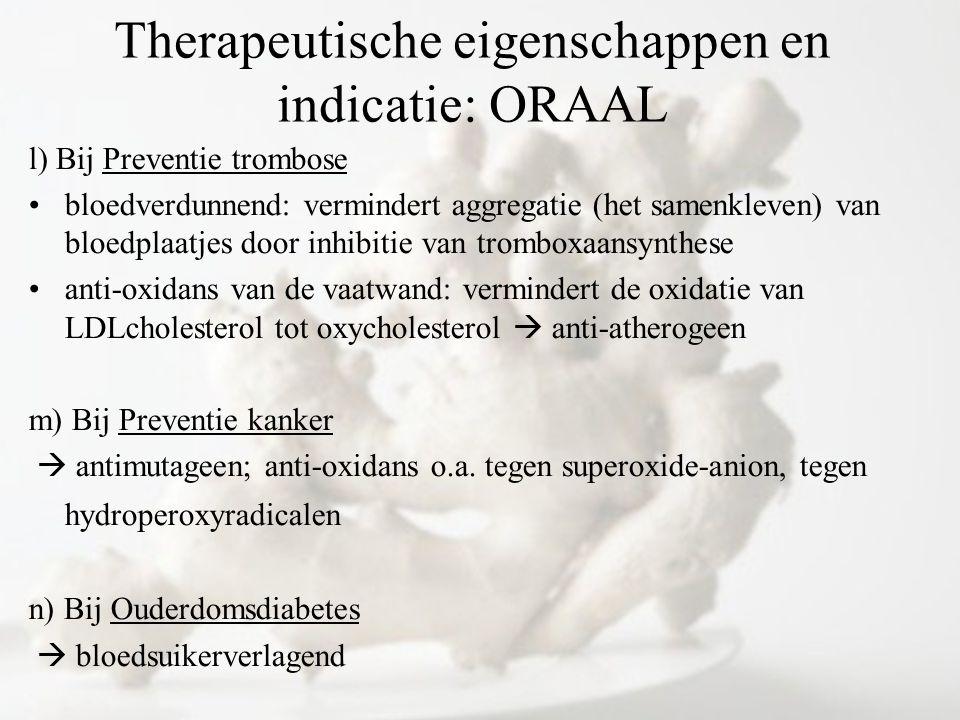 Therapeutische eigenschappen en indicatie: ORAAL