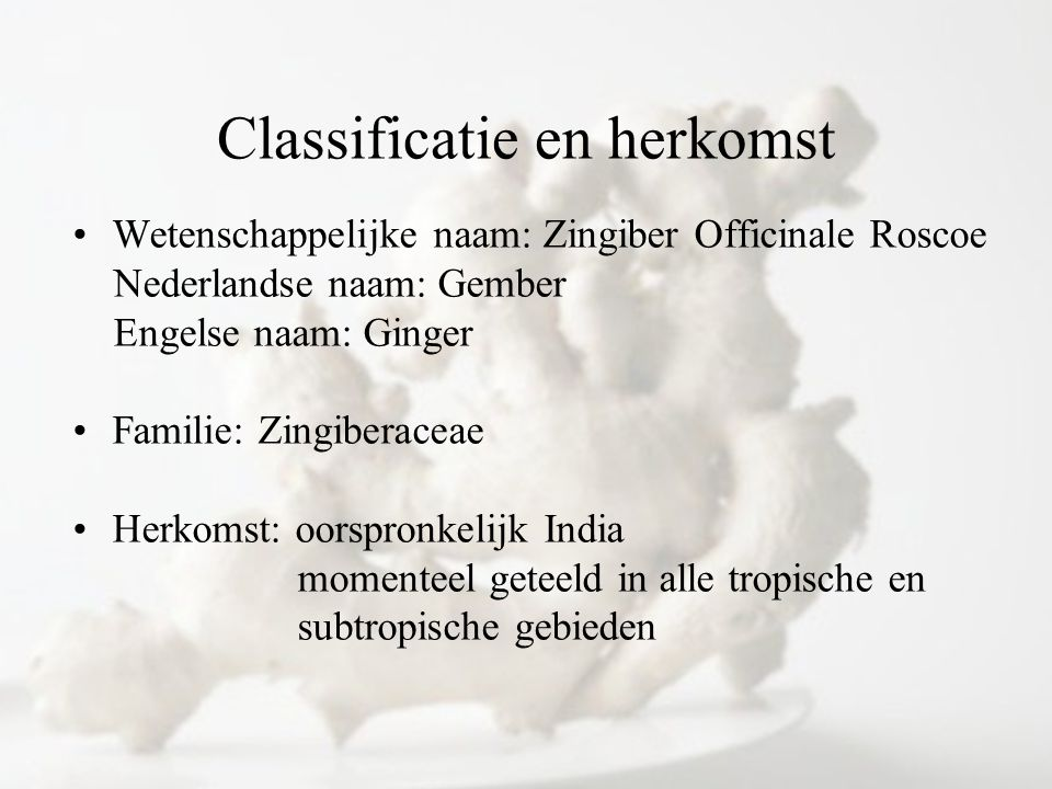 Classificatie en herkomst