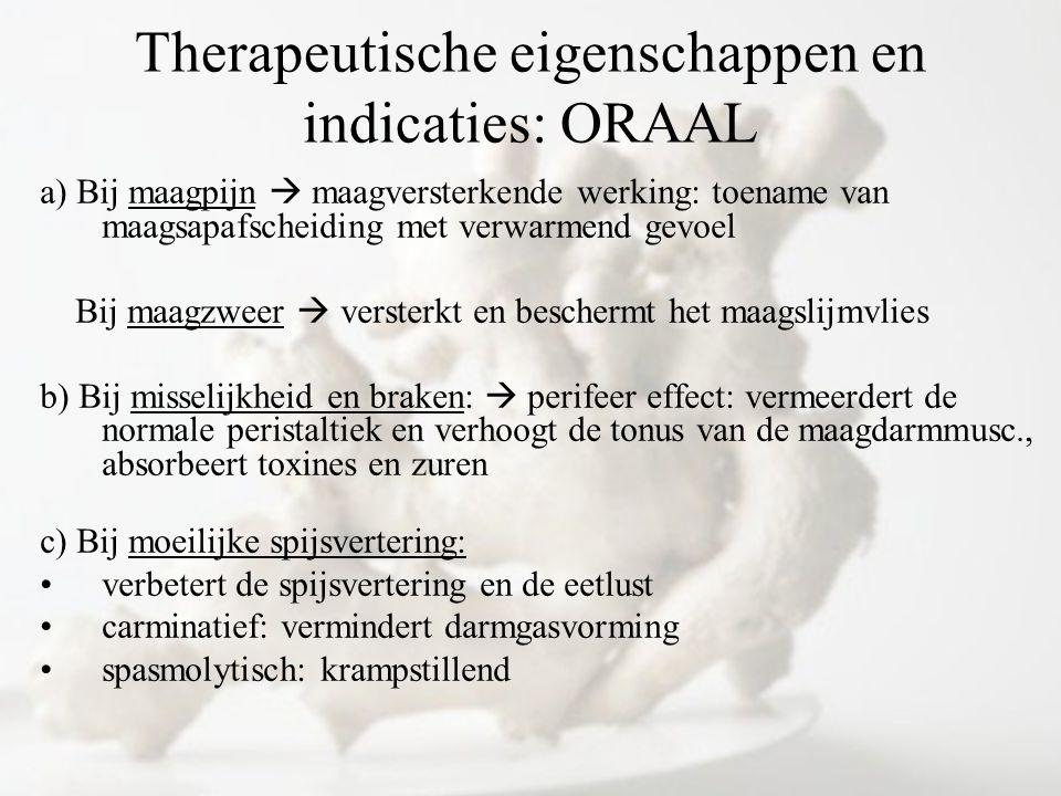 Therapeutische eigenschappen en indicaties: ORAAL