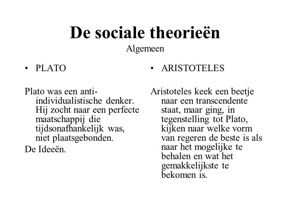 De sociale theorieën Algemeen