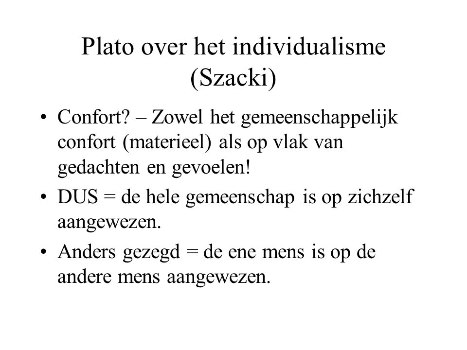Plato over het individualisme (Szacki)
