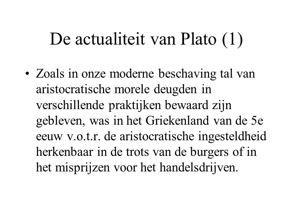 De actualiteit van Plato (1)