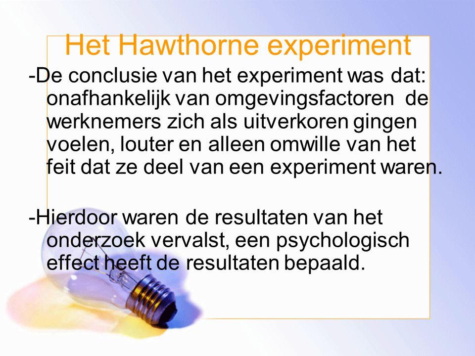 Het Hawthorne experiment