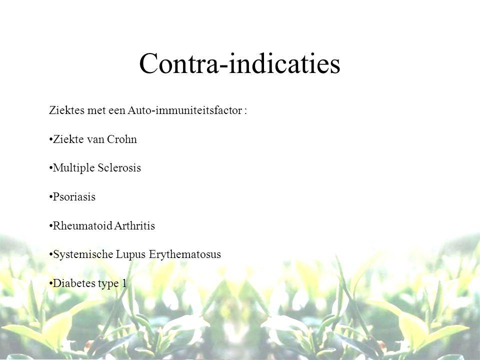 Contra-indicaties Ziektes met een Auto-immuniteitsfactor :
