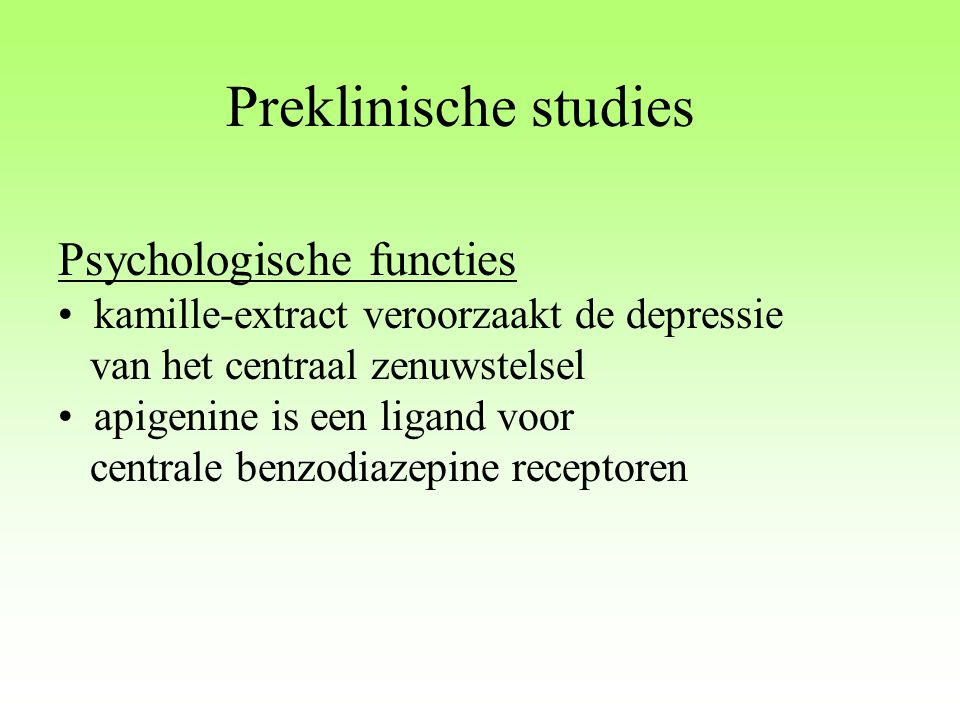Preklinische studies Psychologische functies