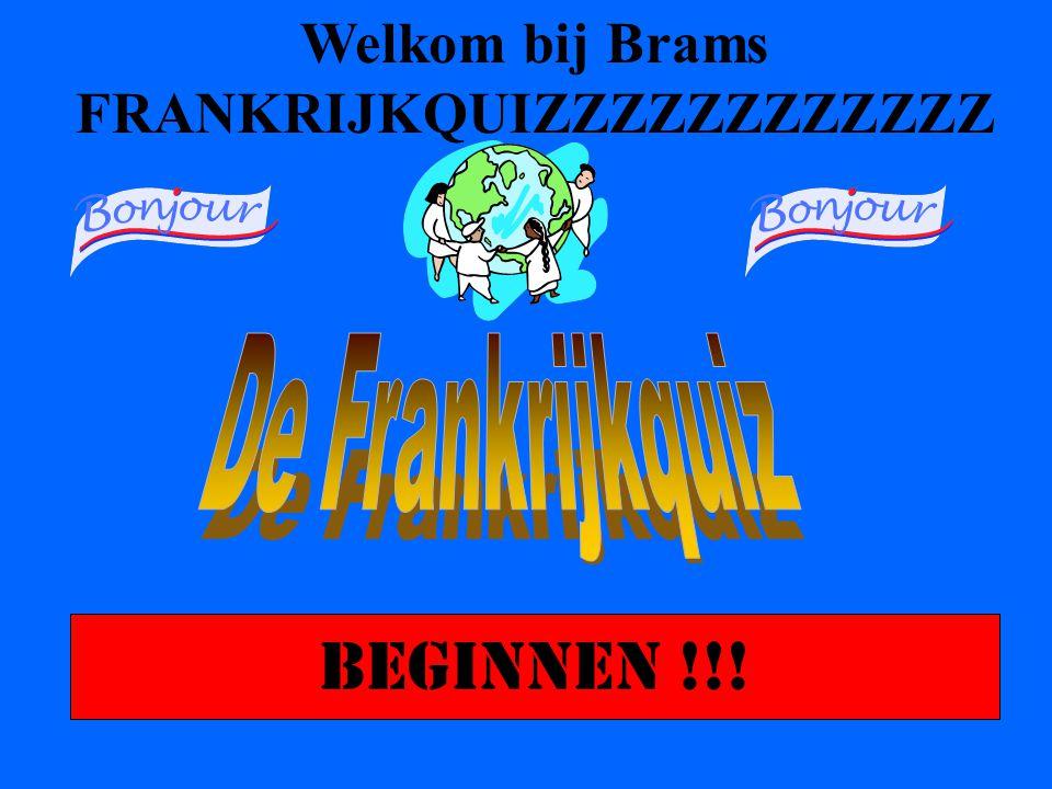 Welkom bij Brams FRANKRIJKQUIZZZZZZZZZZZZ