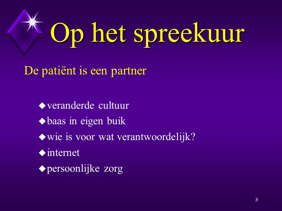Op het spreekuur De patiënt is een partner veranderde cultuur