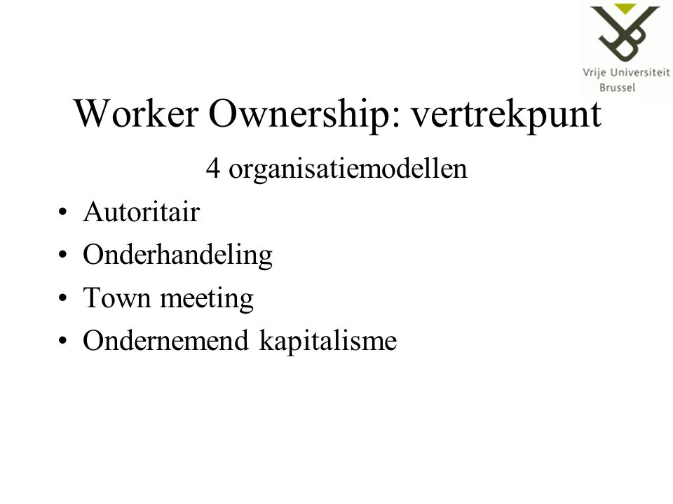 Worker Ownership: vertrekpunt