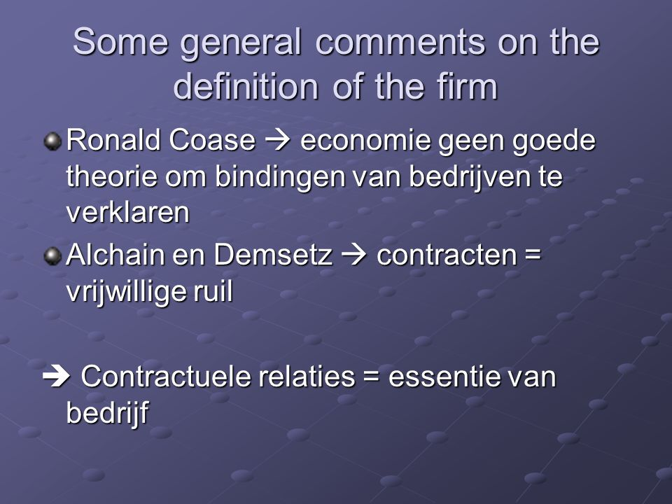 Some general comments on the definition of the firm