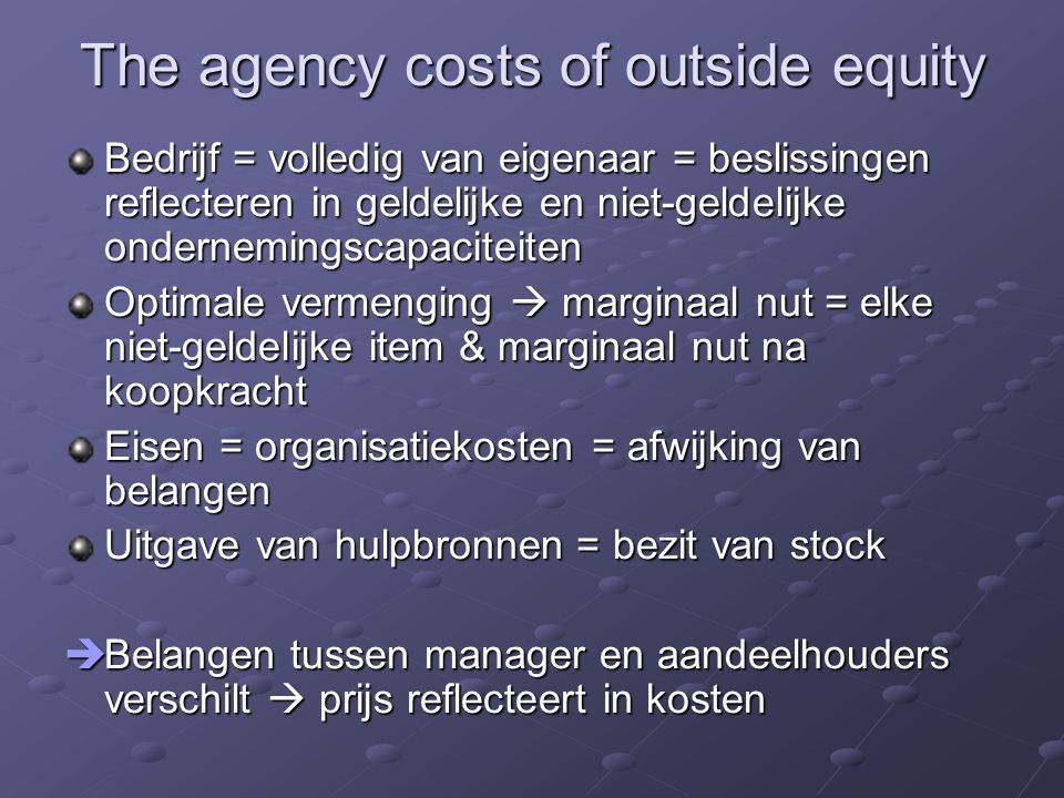 The agency costs of outside equity