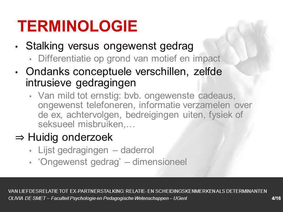 TERMINOLOGIE Stalking versus ongewenst gedrag