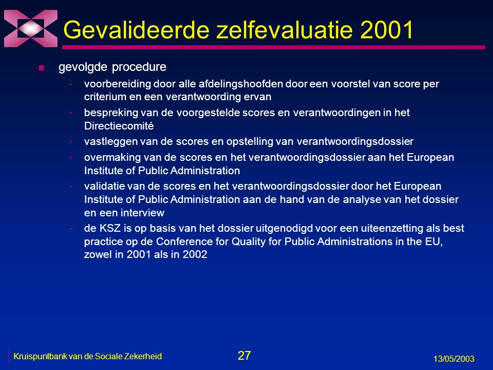 Gevalideerde zelfevaluatie 2001