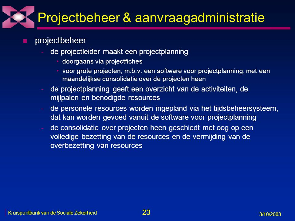 Projectbeheer & aanvraagadministratie