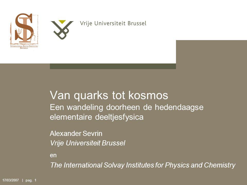 Van quarks tot kosmos Een wandeling doorheen de hedendaagse elementaire deeltjesfysica