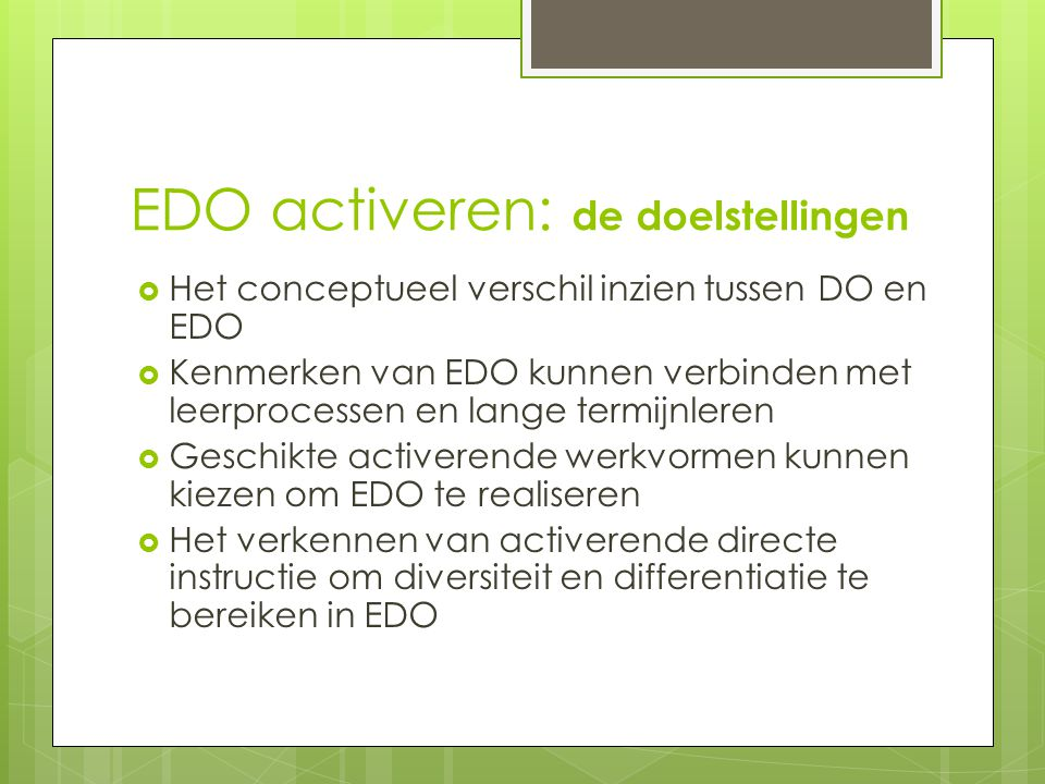 EDO activeren: de doelstellingen