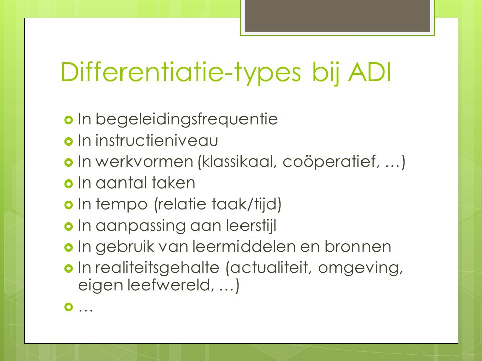 Differentiatie-types bij ADI