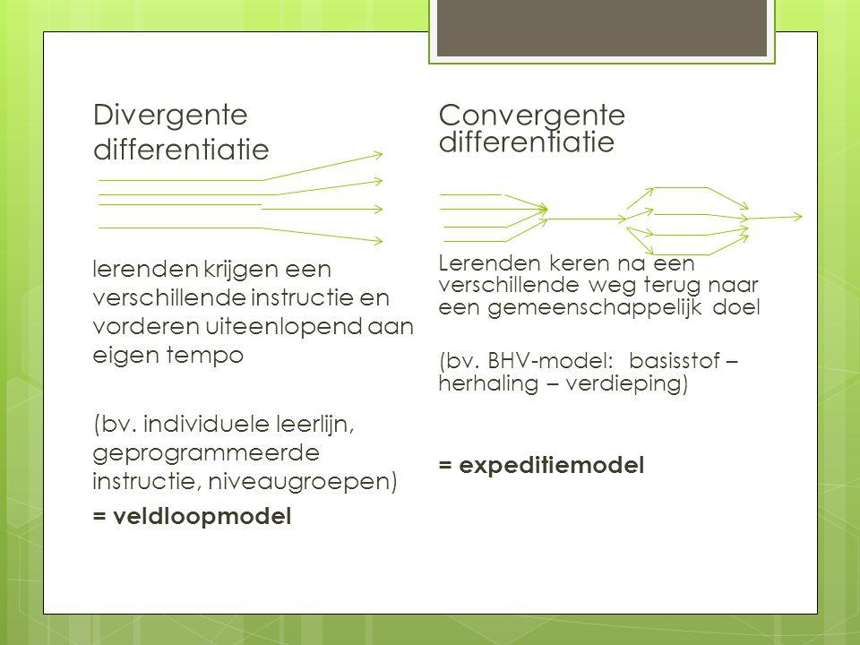 Divergente differentiatie Convergente differentiatie