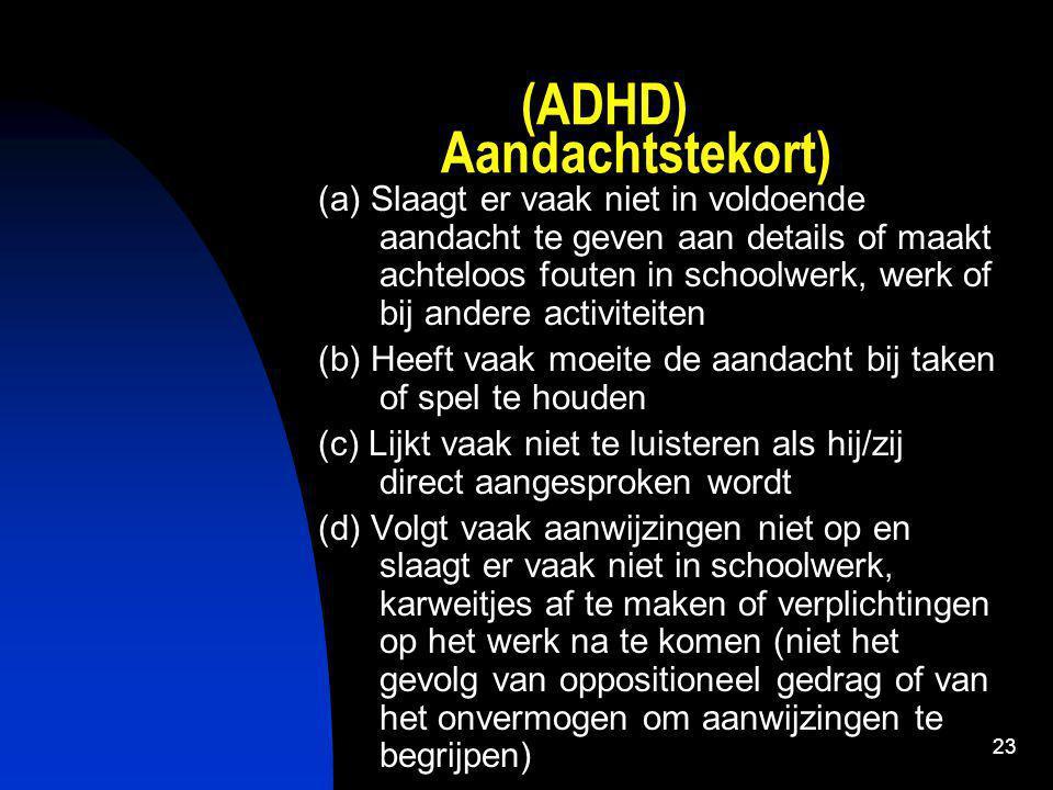 (ADHD) Aandachtstekort)