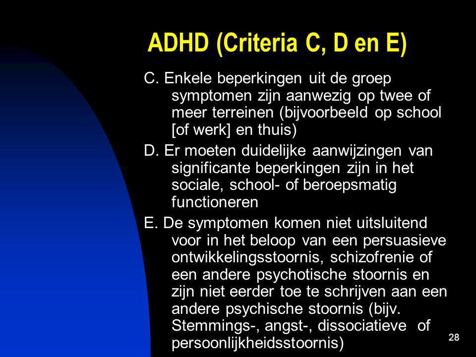 ADHD (Criteria C, D en E)