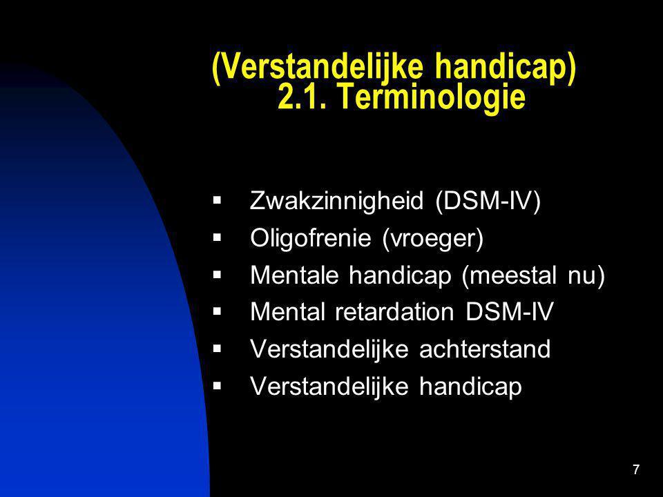 (Verstandelijke handicap) 2.1. Terminologie