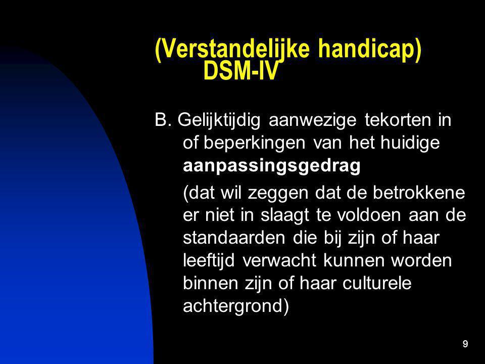 (Verstandelijke handicap) DSM-IV