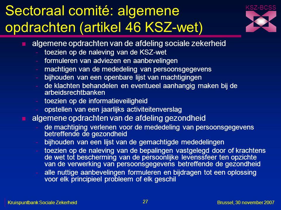 Sectoraal comité: algemene opdrachten (artikel 46 KSZ-wet)