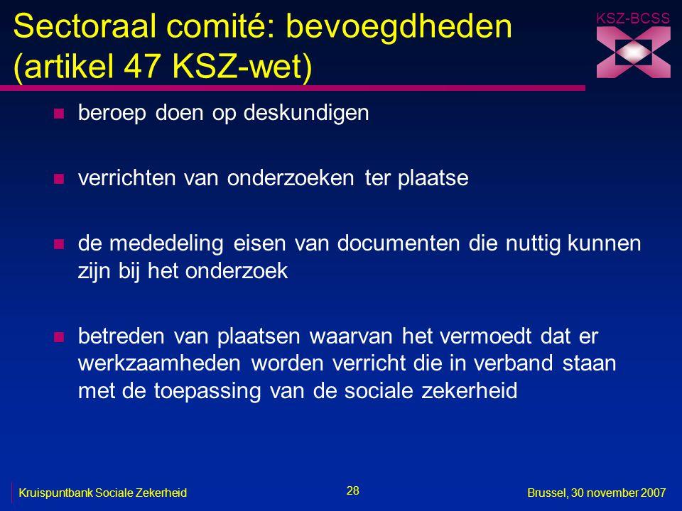 Sectoraal comité: bevoegdheden (artikel 47 KSZ-wet)