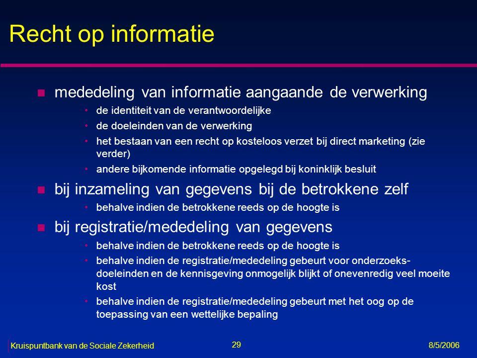 Recht op informatie mededeling van informatie aangaande de verwerking