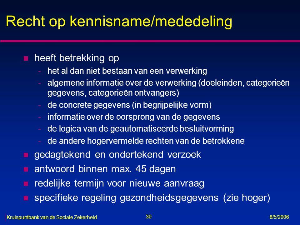 Recht op kennisname/mededeling