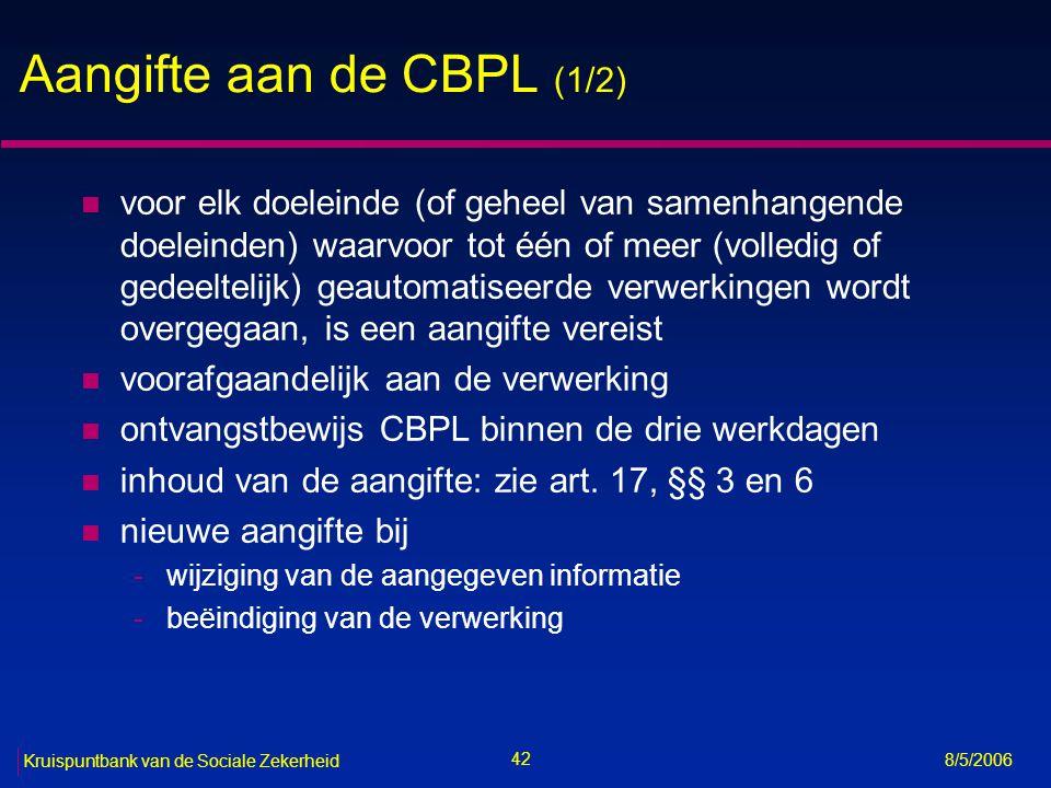 Aangifte aan de CBPL (1/2)