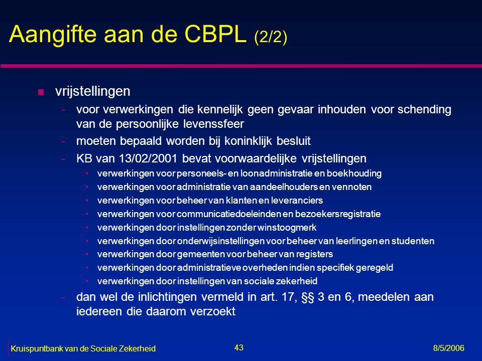 Aangifte aan de CBPL (2/2)