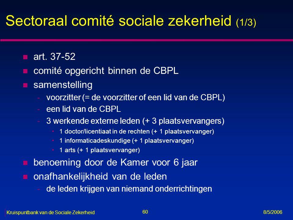 Sectoraal comité sociale zekerheid (1/3)