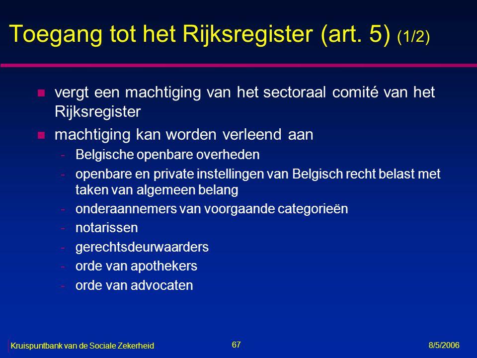 Toegang tot het Rijksregister (art. 5) (1/2)
