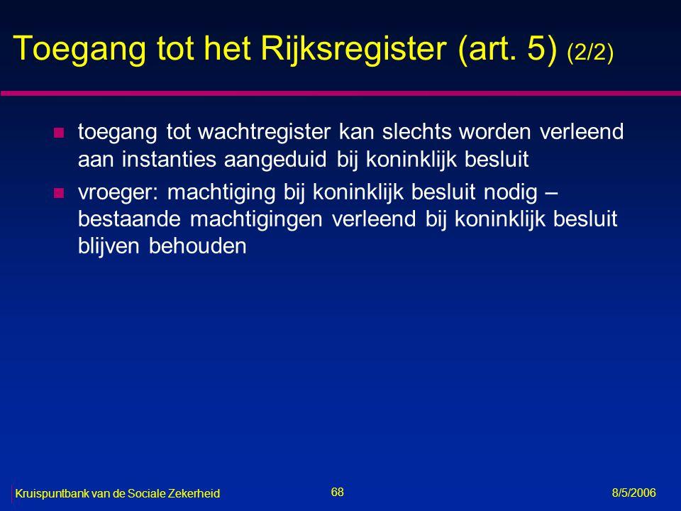 Toegang tot het Rijksregister (art. 5) (2/2)
