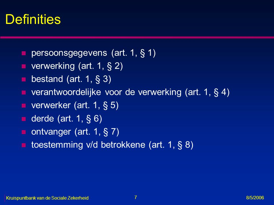 Definities persoonsgegevens (art. 1, § 1) verwerking (art. 1, § 2)