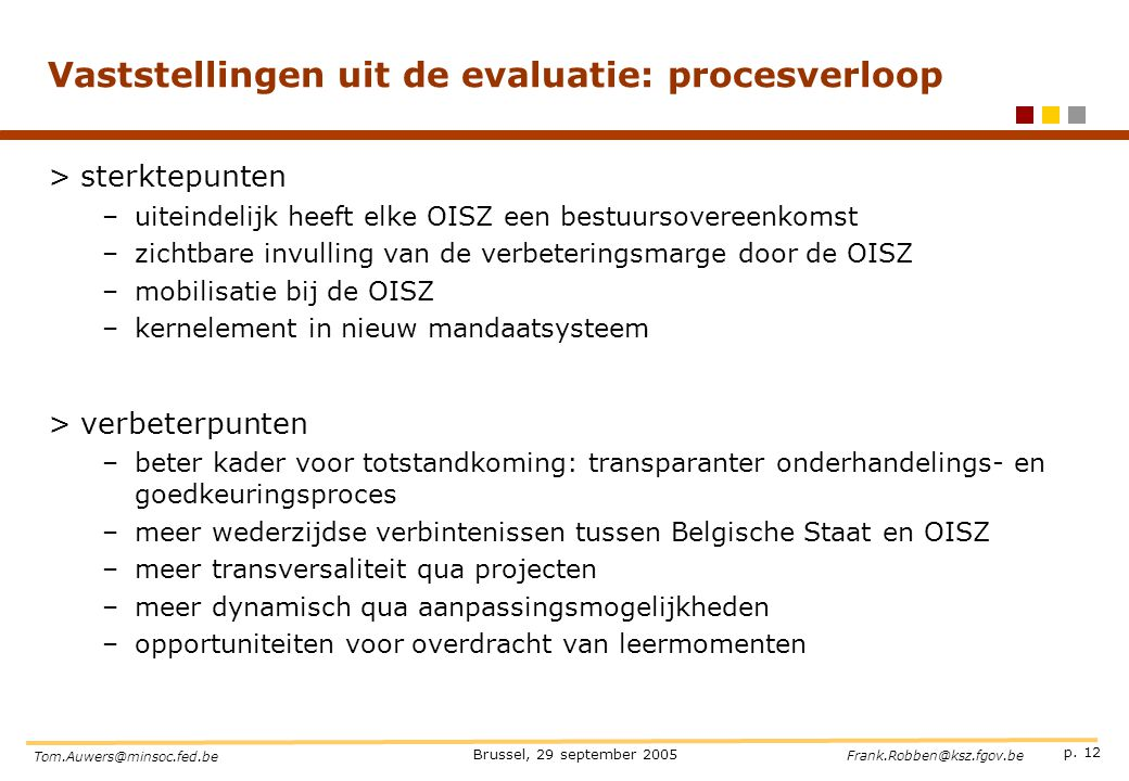 Vaststellingen uit de evaluatie: procesverloop
