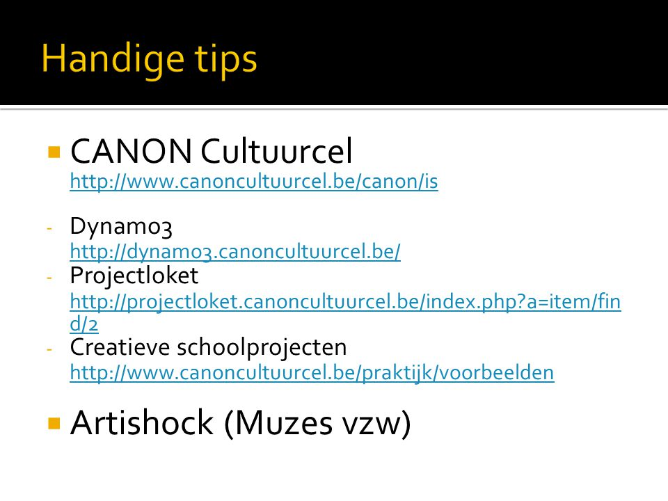 Handige tips CANON Cultuurcel http://www.canoncultuurcel.be/canon/is