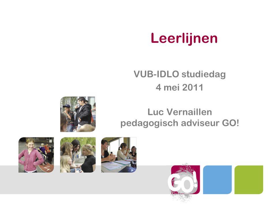 VUB-IDLO studiedag 4 mei 2011 Luc Vernaillen pedagogisch adviseur GO!